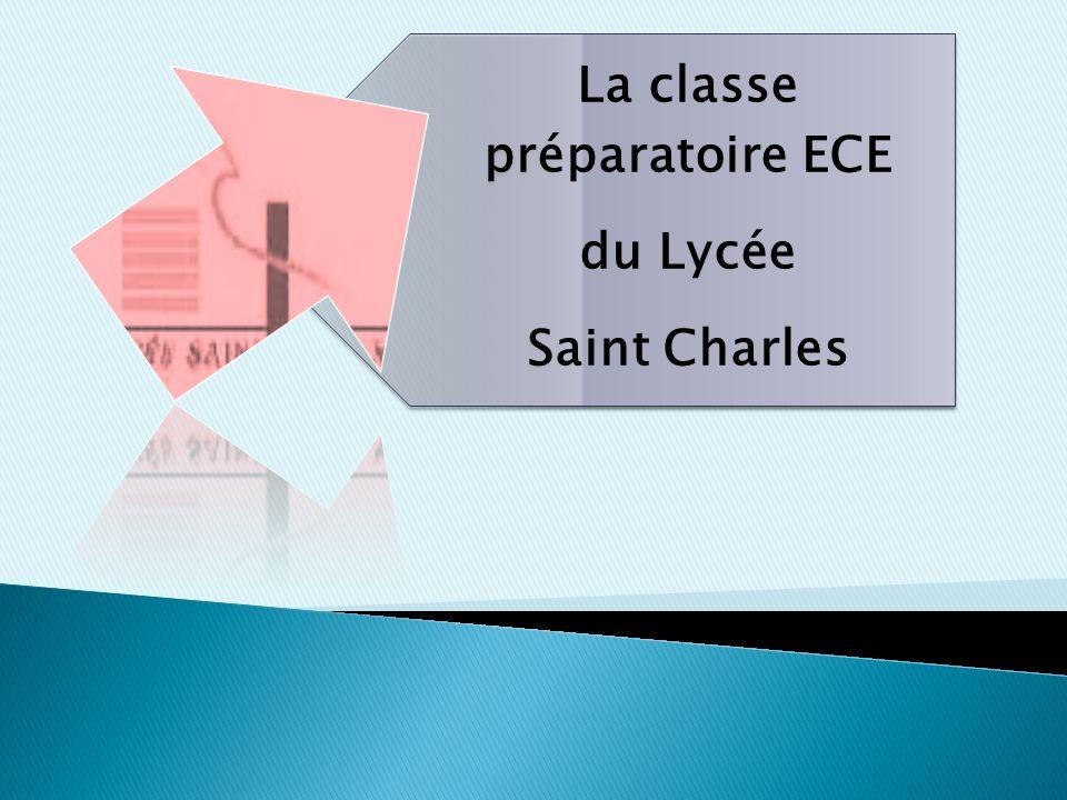 La classe préparatoire ECE du Lycée Saint Charles