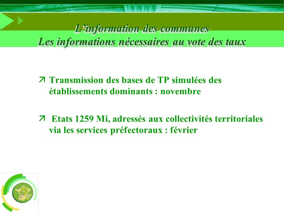 äTransmission des bases de TP simulées des établissements dominants : novembre ä Etats 1259 Mi, adressés aux collectivités territoriales via les servi