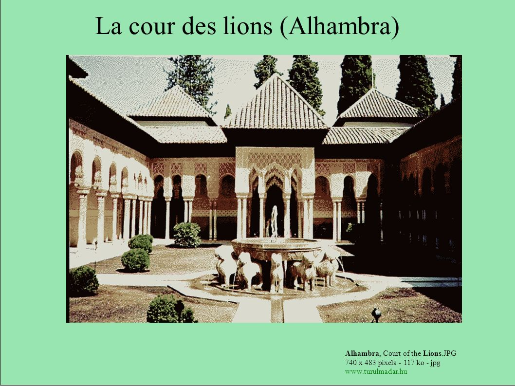 Alhambra, Court of the Lions.JPG 740 x 483 pixels - 117 ko - jpg www.turulmadar.hu La cour des lions (Alhambra)