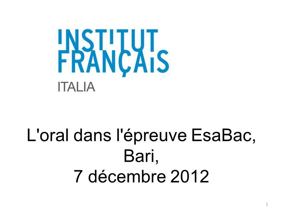 L'oral dans l'épreuve EsaBac, Bari, 7 décembre 2012 1