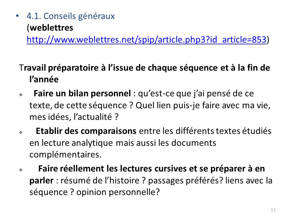 4.1. Conseils généraux (weblettres http://www.weblettres.net/spip/article.php3?id_article=853) http://www.weblettres.net/spip/article.php3?id_article=