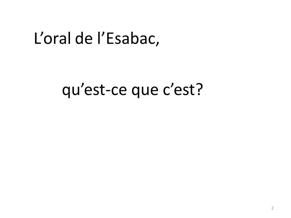 Loral de lEsabac, quest-ce que cest? 2
