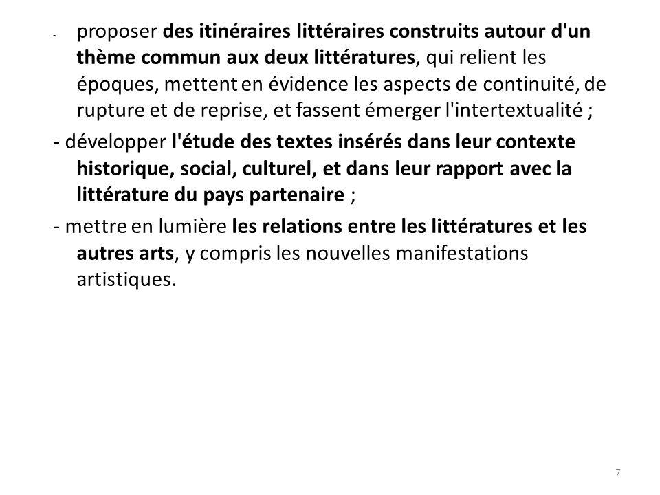 - proposer des itinéraires littéraires construits autour d'un thème commun aux deux littératures, qui relient les époques, mettent en évidence les asp