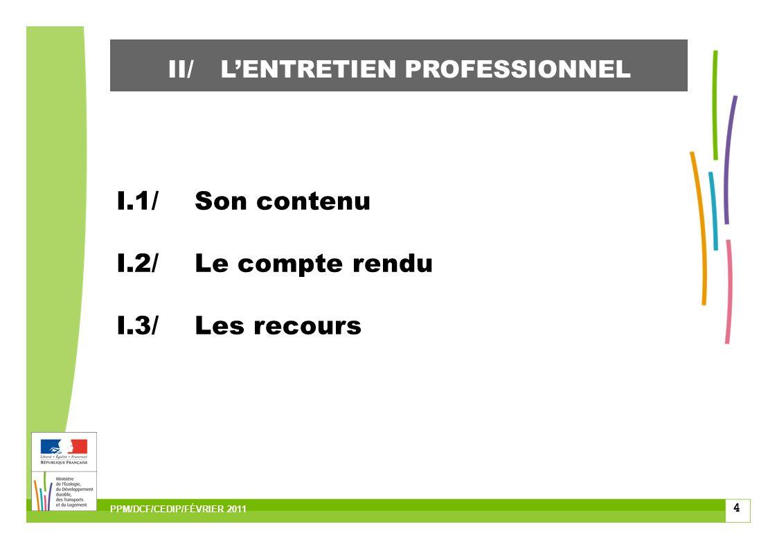 15 II/LENTRETIEN DE FORMATION PPM/DCF/CEDIP/FÉVRIER 2011