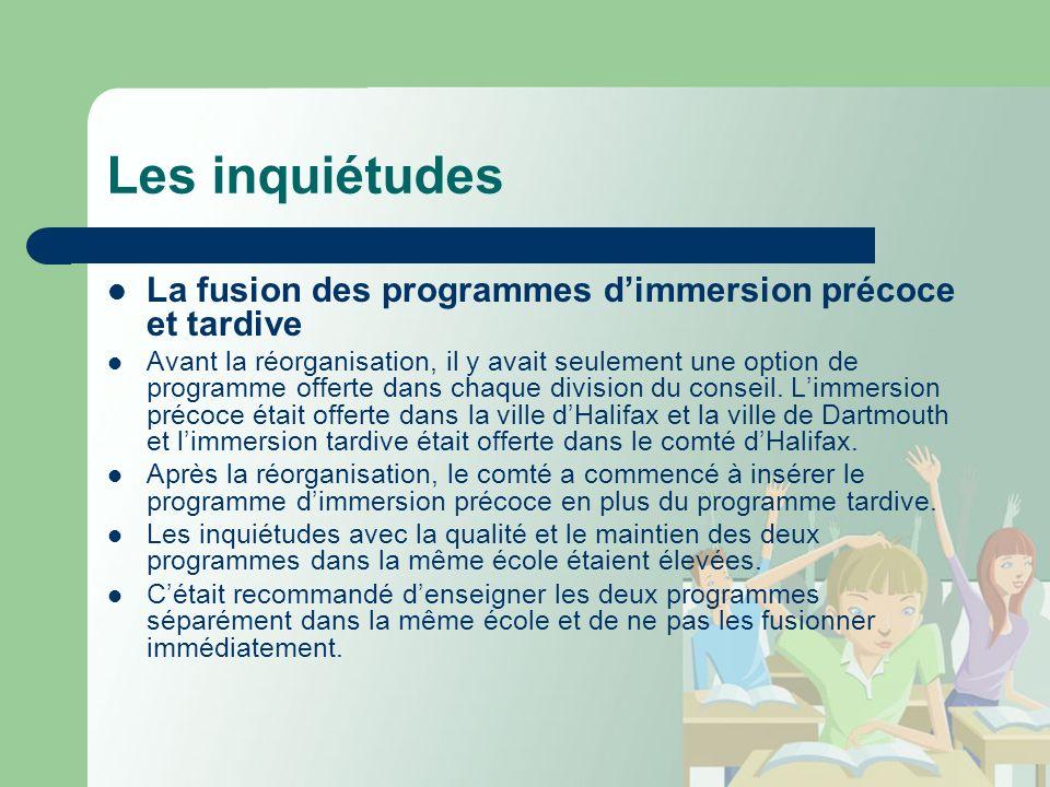 Les inquiétudes La fusion des programmes dimmersion précoce et tardive Avant la réorganisation, il y avait seulement une option de programme offerte dans chaque division du conseil.