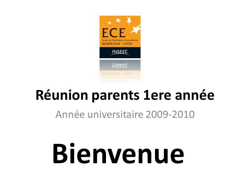 Réunion parents 1ere année Année universitaire 2009-2010 Bienvenue