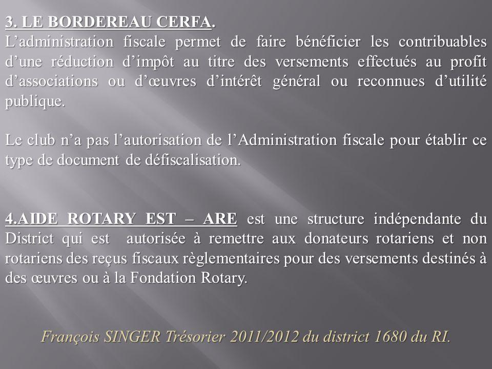 3. LE BORDEREAU CERFA.