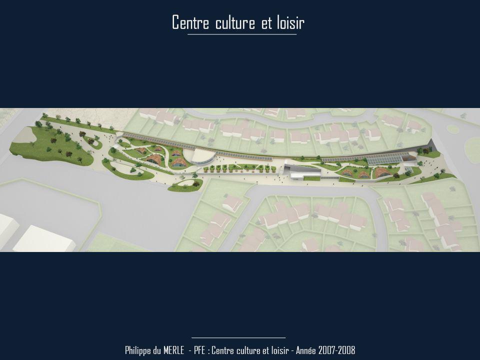 Genèse Philippe du MERLE - PFE : Centre culture et loisir - Année 2007-2008 - Il y a 50 ans, LEtat sétait réservé une bande (tracé 2d) dans le but dy faire passer une voie rapide.