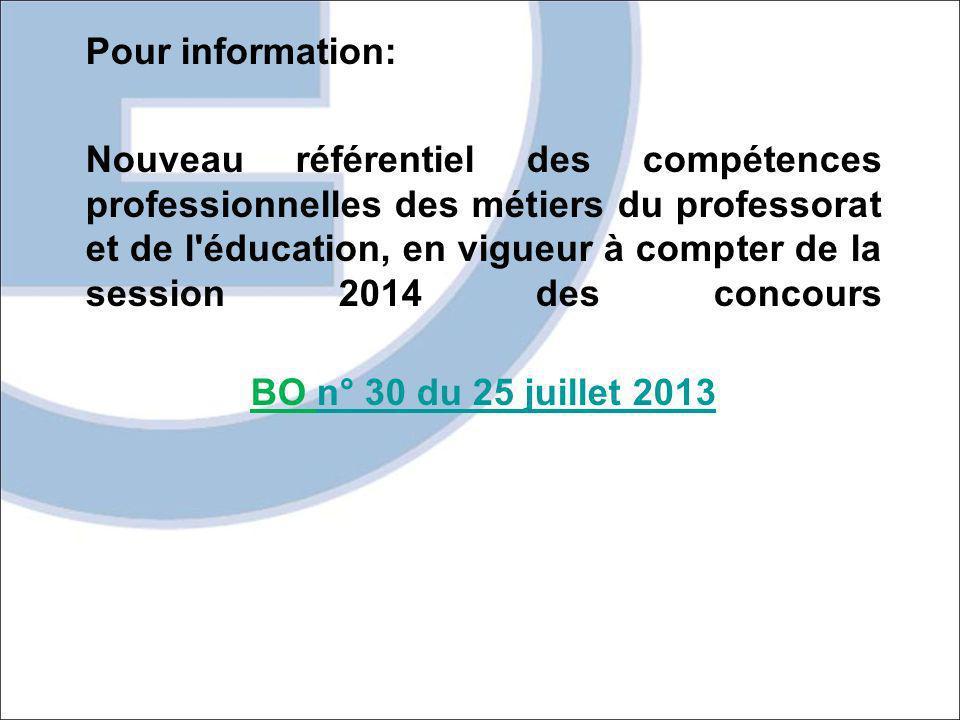Pour information: Nouveau référentiel des compétences professionnelles des métiers du professorat et de l'éducation, en vigueur à compter de la sessio