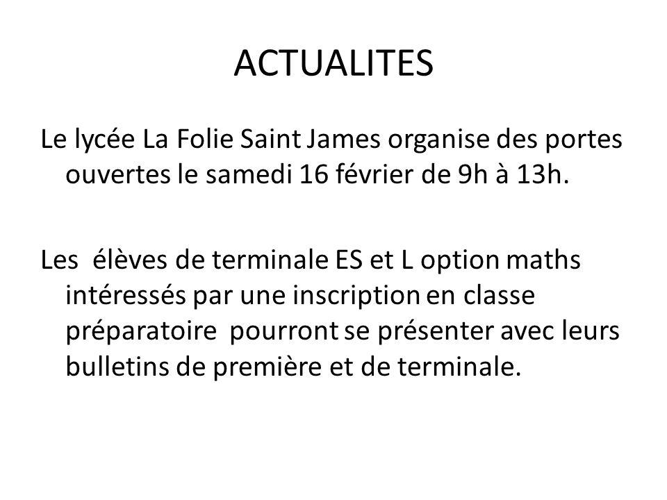 ACTUALITES Le lycée La Folie Saint James organise des portes ouvertes le samedi 16 février de 9h à 13h.