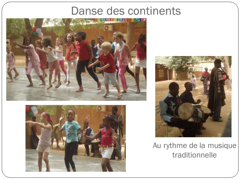 Danse des continents Au rythme de la musique traditionnelle