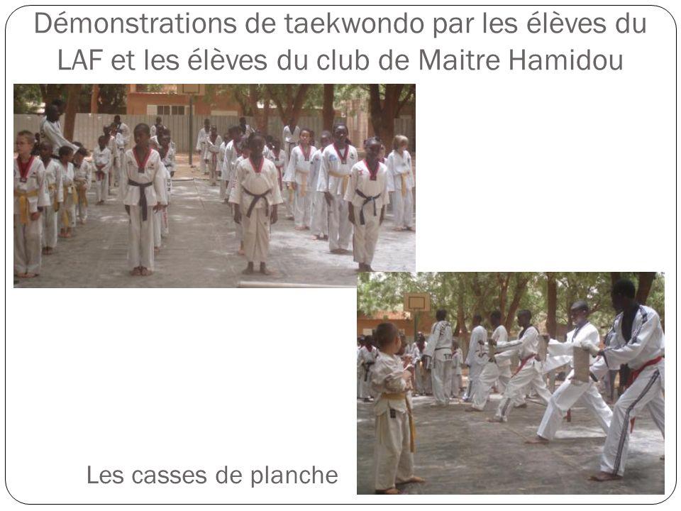 Démonstrations de taekwondo par les élèves du LAF et les élèves du club de Maitre Hamidou Les casses de planche