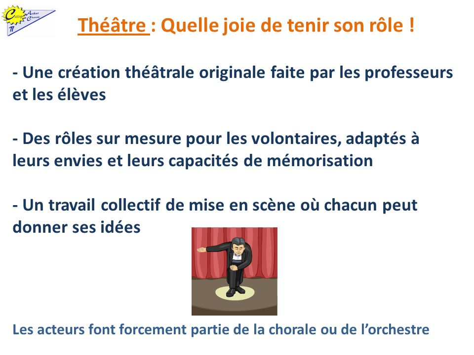 Théâtre : Quelle joie de tenir son rôle ! - Une création théâtrale originale faite par les professeurs et les élèves - Des rôles sur mesure pour les v