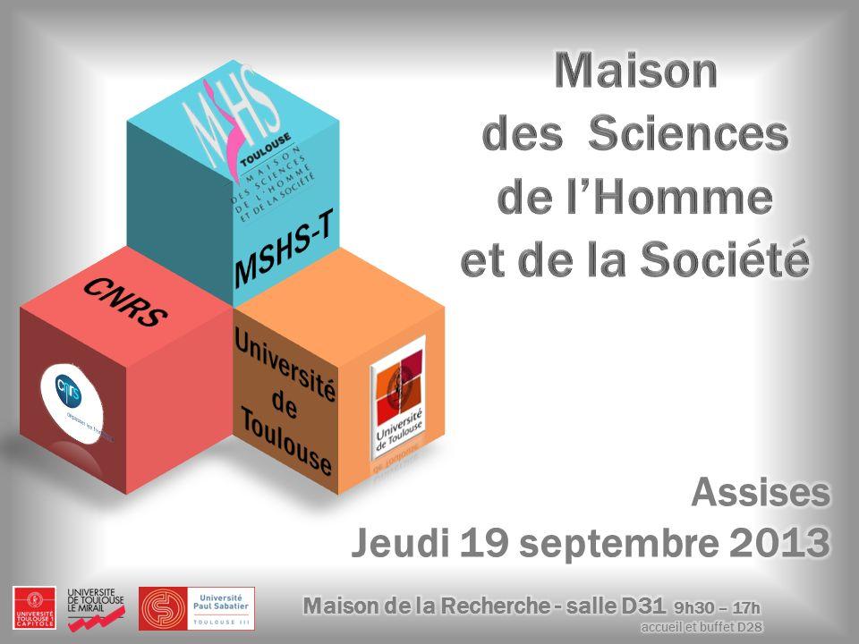 2 Assises MSHS, Toulouse le 19 septembre 2013 Bilan à mi-parcours de la MSHS-T Analyse des points forts et des points faibles Propositions dévolution à court et moyen terme