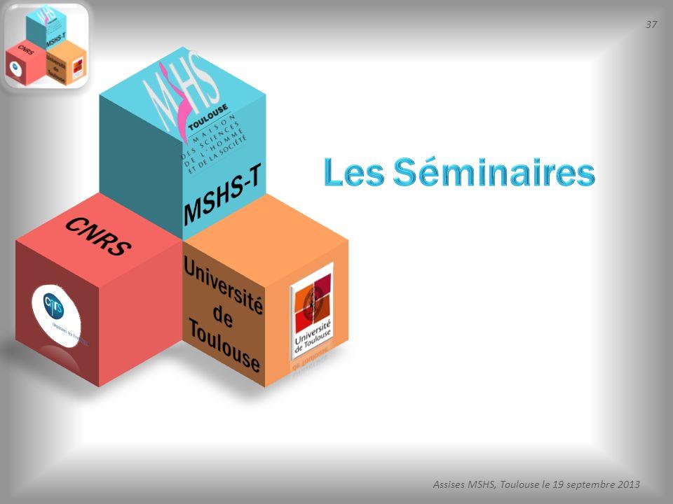 37 Assises MSHS, Toulouse le 19 septembre 2013