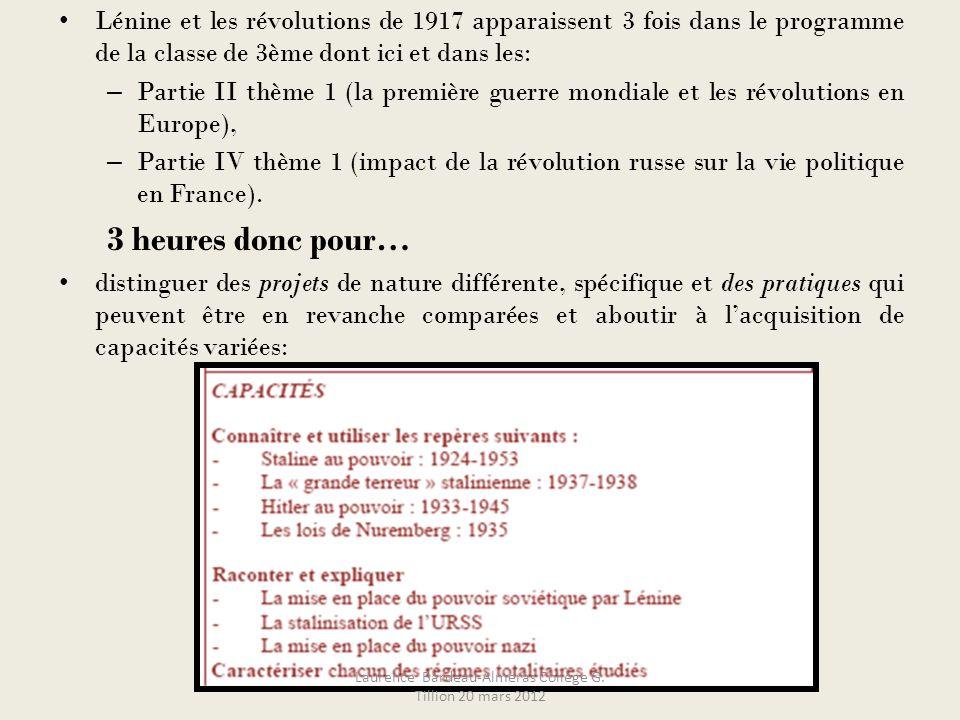 Lénine et les révolutions de 1917 apparaissent 3 fois dans le programme de la classe de 3ème dont ici et dans les: – Partie II thème 1 (la première gu