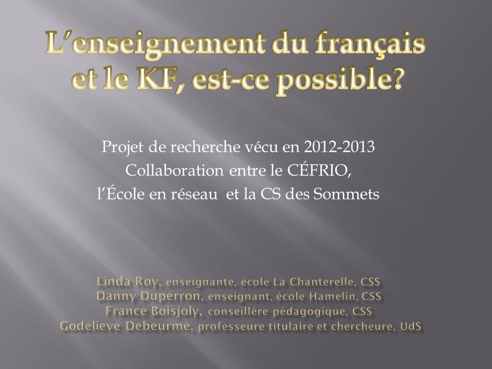 Projet de recherche vécu en 2012-2013 Collaboration entre le CÉFRIO, lÉcole en réseau et la CS des Sommets