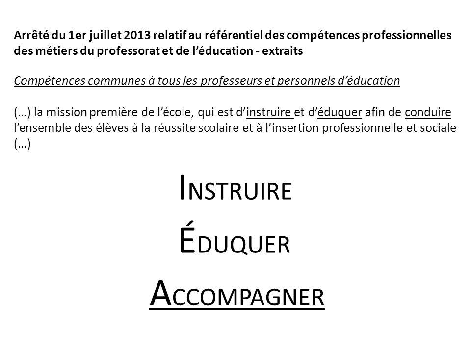 Arrêté du 1er juillet 2013 relatif au référentiel des compétences professionnelles des métiers du professorat et de léducation - extraits Compétences