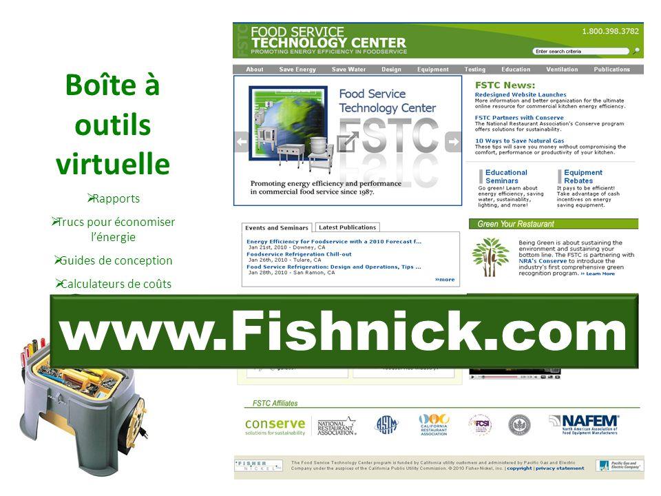 Boîte à outils virtuelle Rapports Trucs pour économiser lénergie Guides de conception Calculateurs de coûts Energy Star Remises www.Fishnick.com