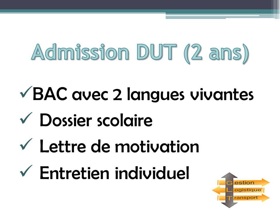 BAC avec 2 langues vivantes Dossier scolaire Lettre de motivation Entretien individuel