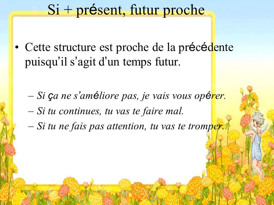 Si + plus-que-parfait, conditionnel pr é sent « si + plus-que-parfait » se r é f è re au pass é « conditionnel pr é sent » se r é f è re au pr é sent.