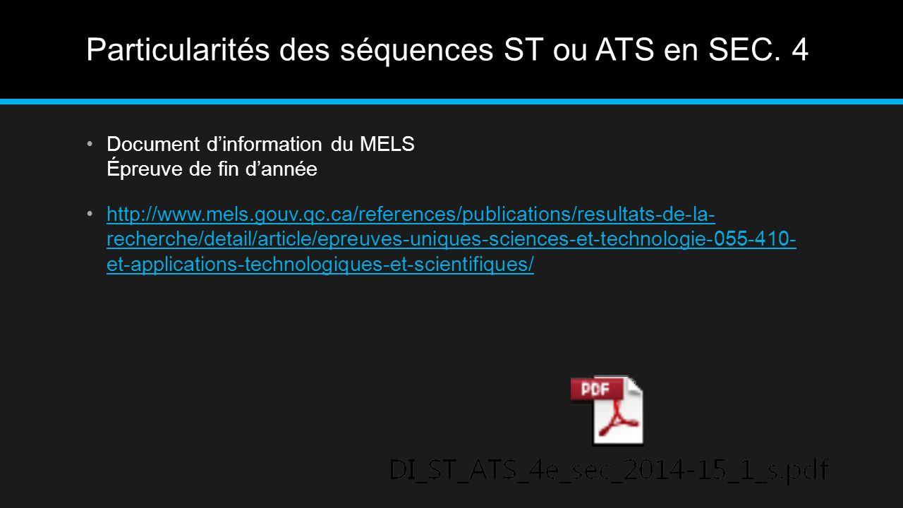 Particularités des séquences ST ou ATS en SEC.