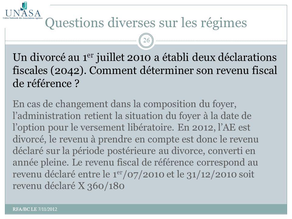 Un divorcé au 1 er juillet 2010 a établi deux déclarations fiscales (2042). Comment déterminer son revenu fiscal de référence ? En cas de changement d