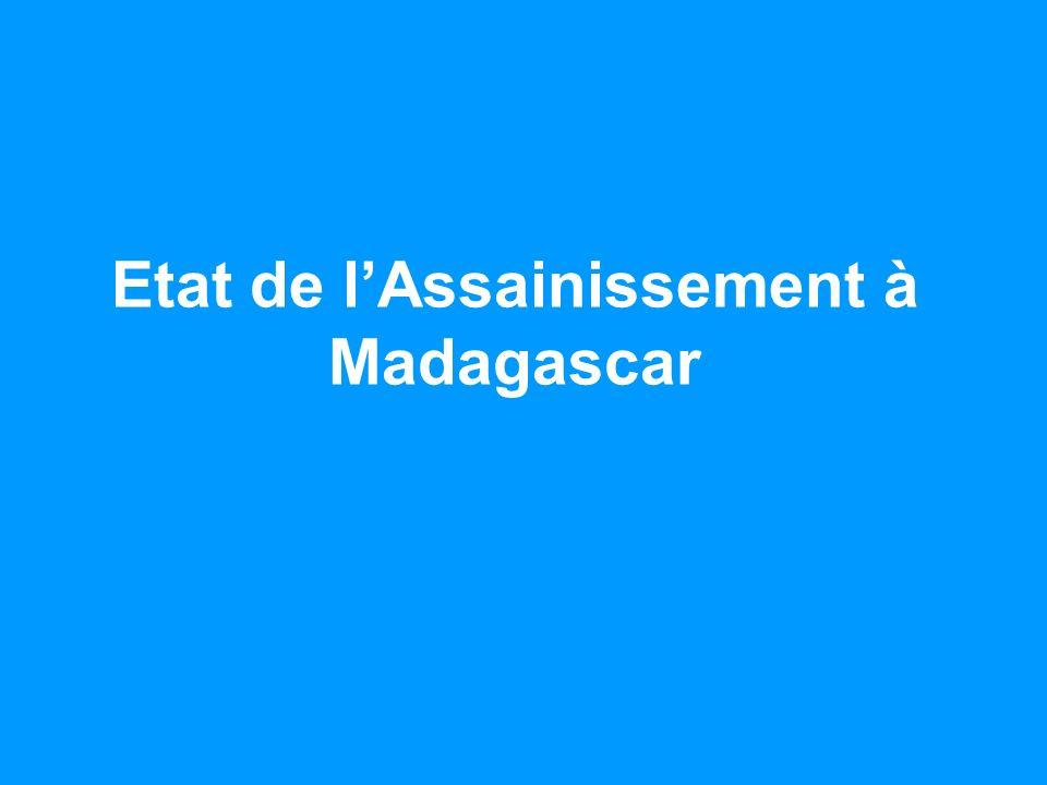 Etat de lAssainissement à Madagascar
