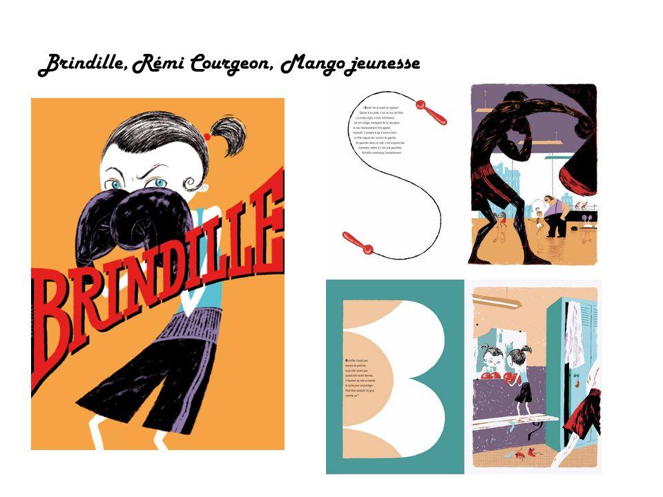 Brindille, Rémi Courgeon, Mango jeunesse