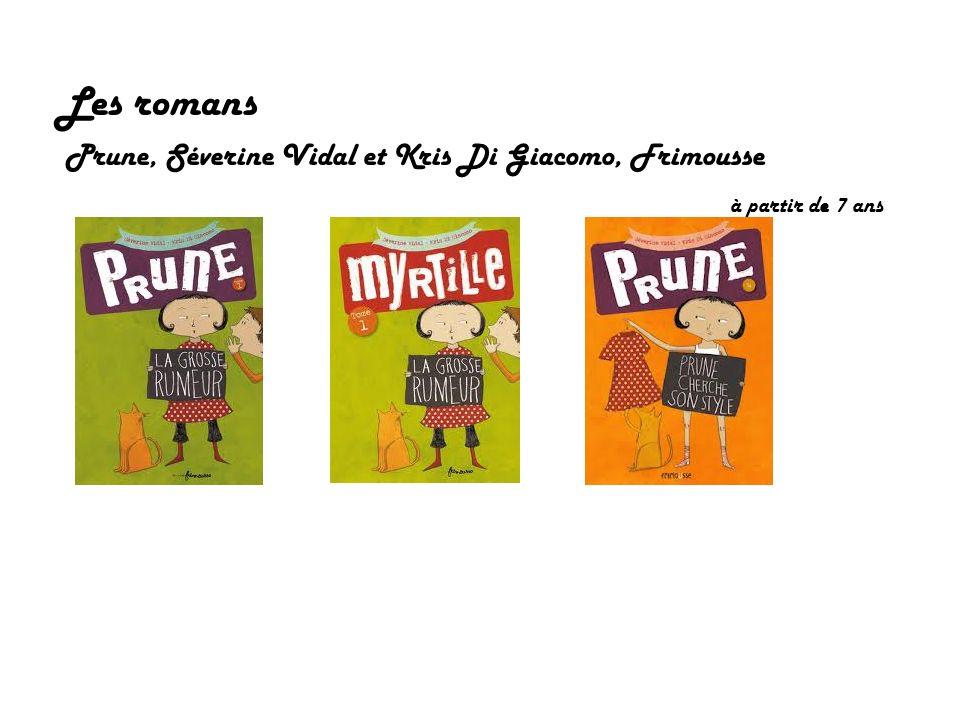 Les romans Prune, Séverine Vidal et Kris Di Giacomo, Frimousse à partir de 7 ans