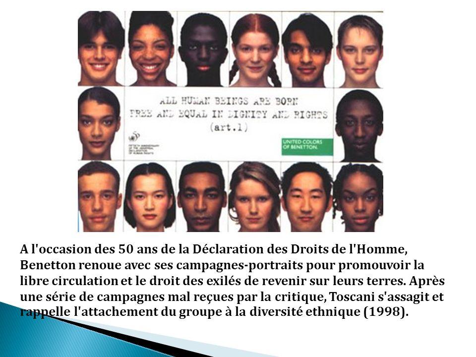 A l'occasion des 50 ans de la Déclaration des Droits de l'Homme, Benetton renoue avec ses campagnes-portraits pour promouvoir la libre circulation et