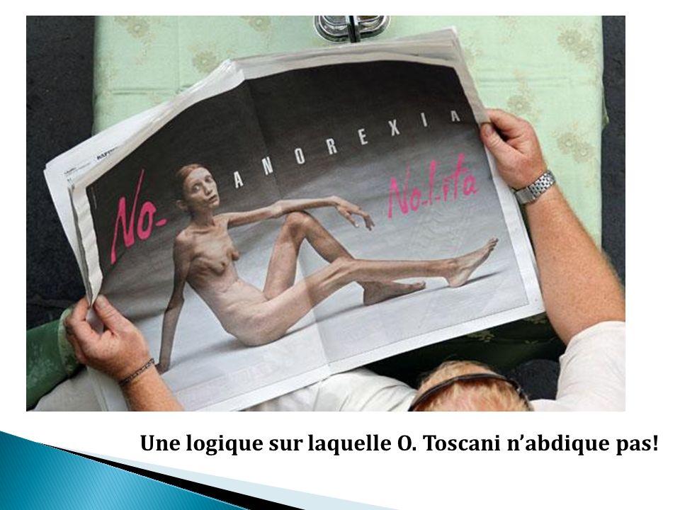 Une logique sur laquelle O. Toscani nabdique pas!