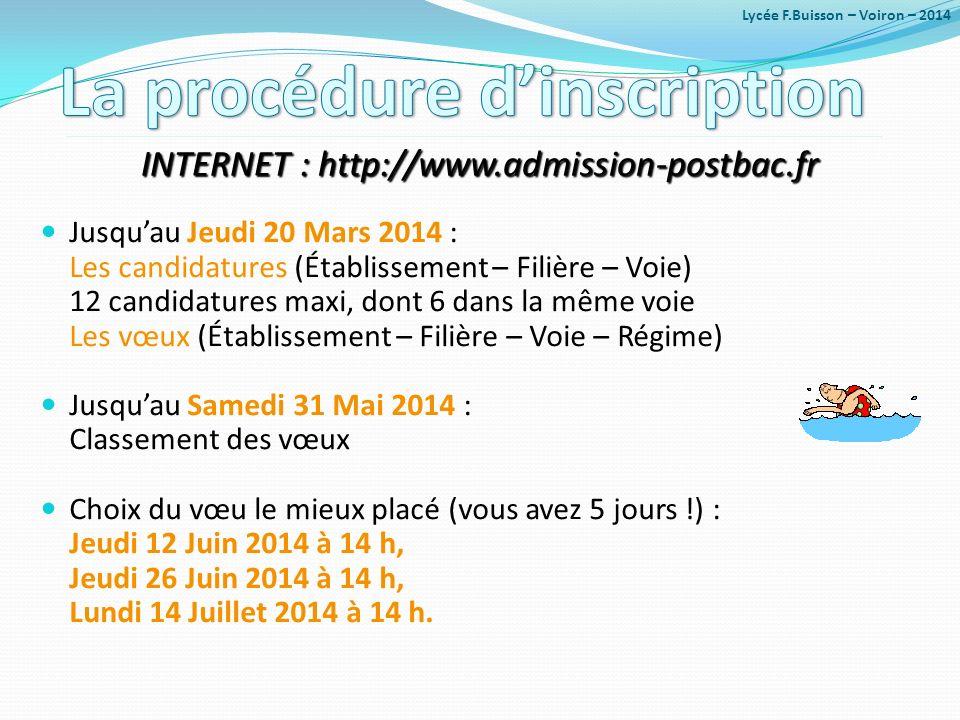 Jusquau Jeudi 20 Mars 2014 : Les candidatures (Établissement – Filière – Voie) 12 candidatures maxi, dont 6 dans la même voie Les vœux (Établissement
