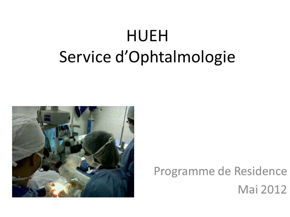 HUEH Service dOphtalmologie Programme de Residence Mai 2012