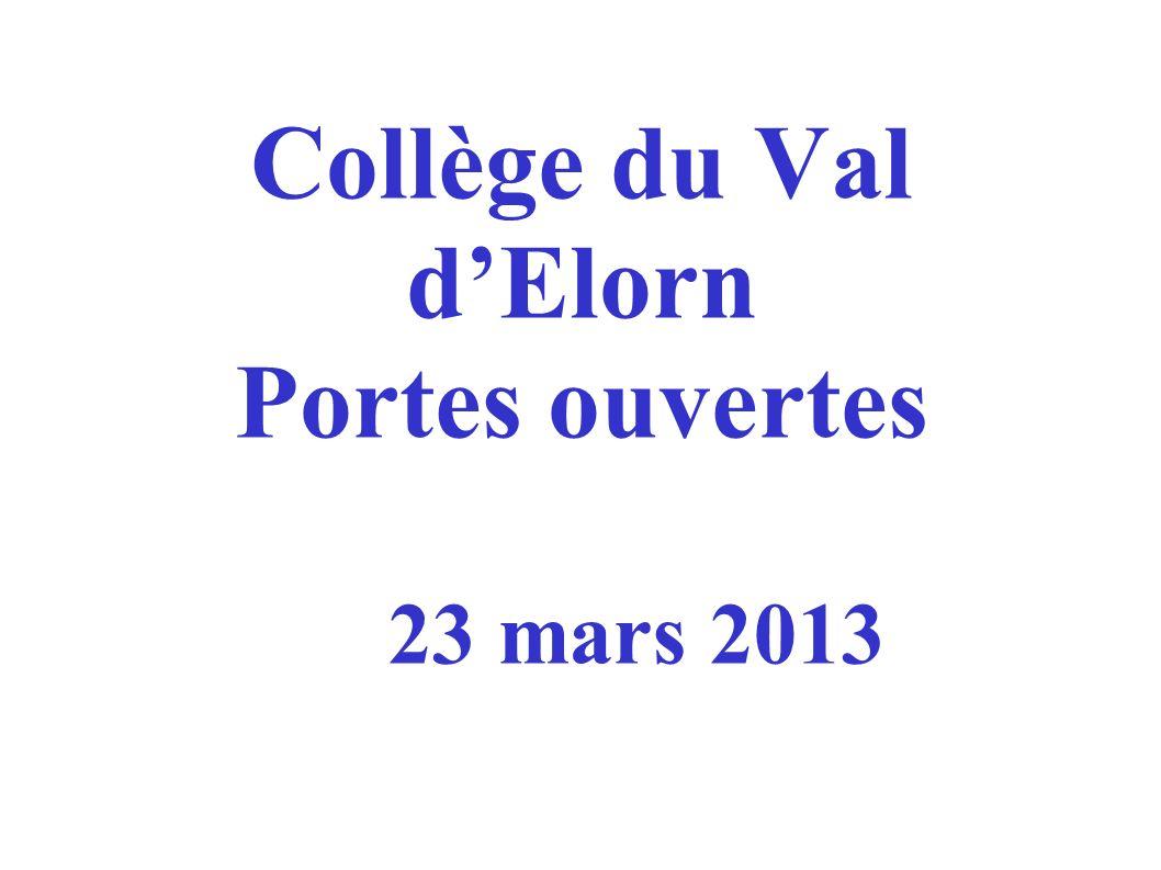 Collège du Val dElorn Portes ouvertes 23 mars 2013