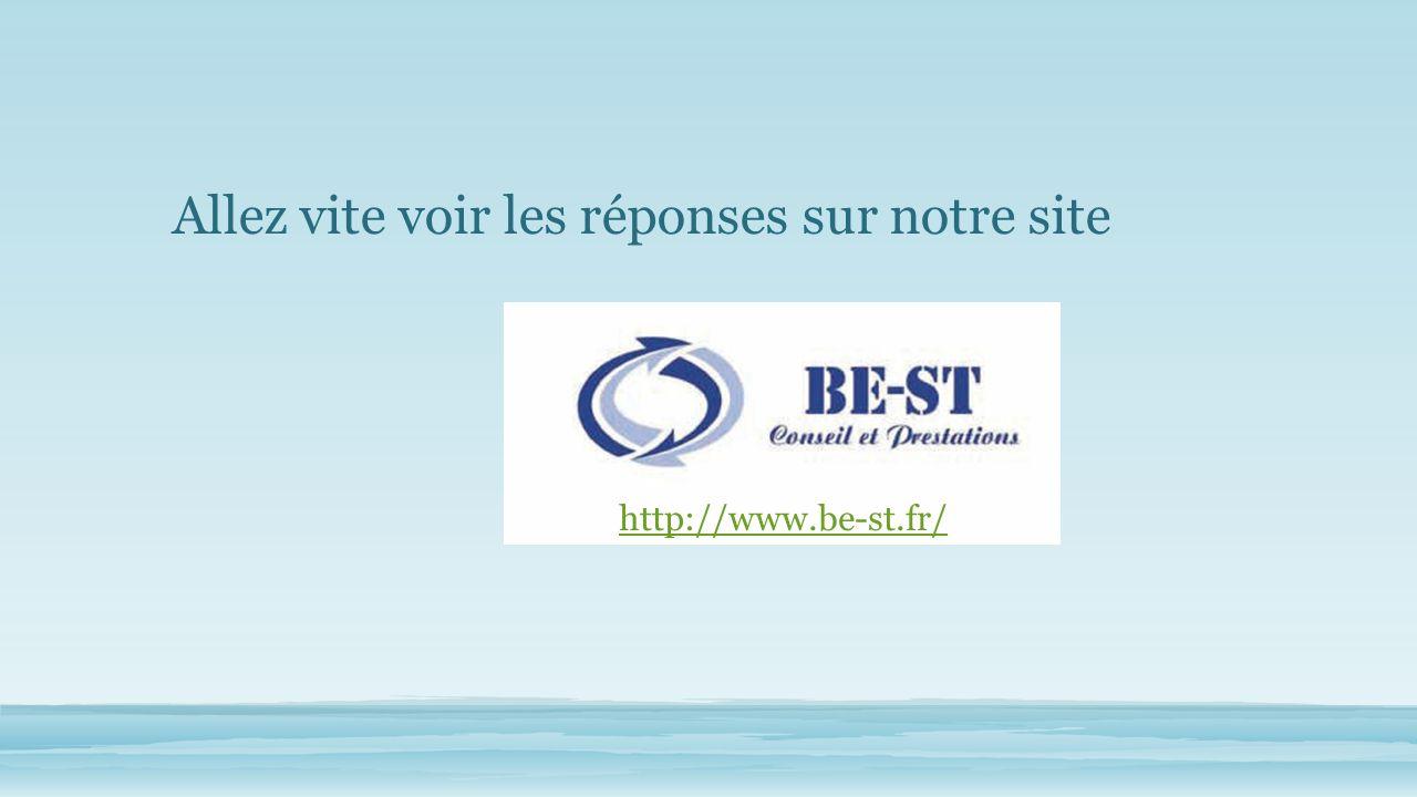 Allez vite voir les réponses sur notre site http://www.be-st.fr/