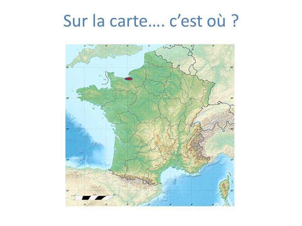 Sur la carte…. cest où ?