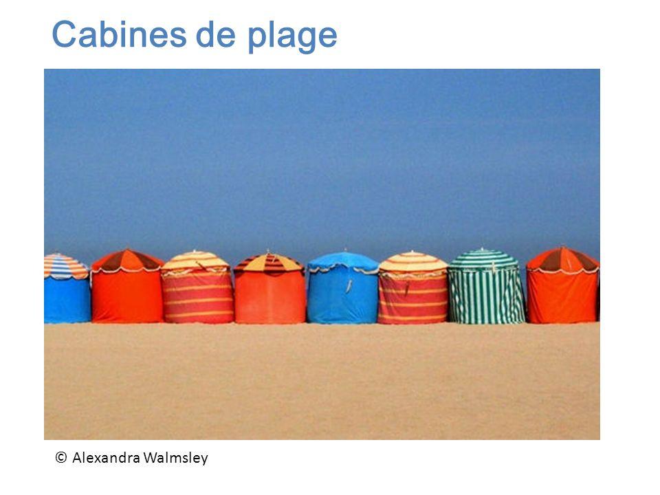 © Alexandra Walmsley Cabines de plage