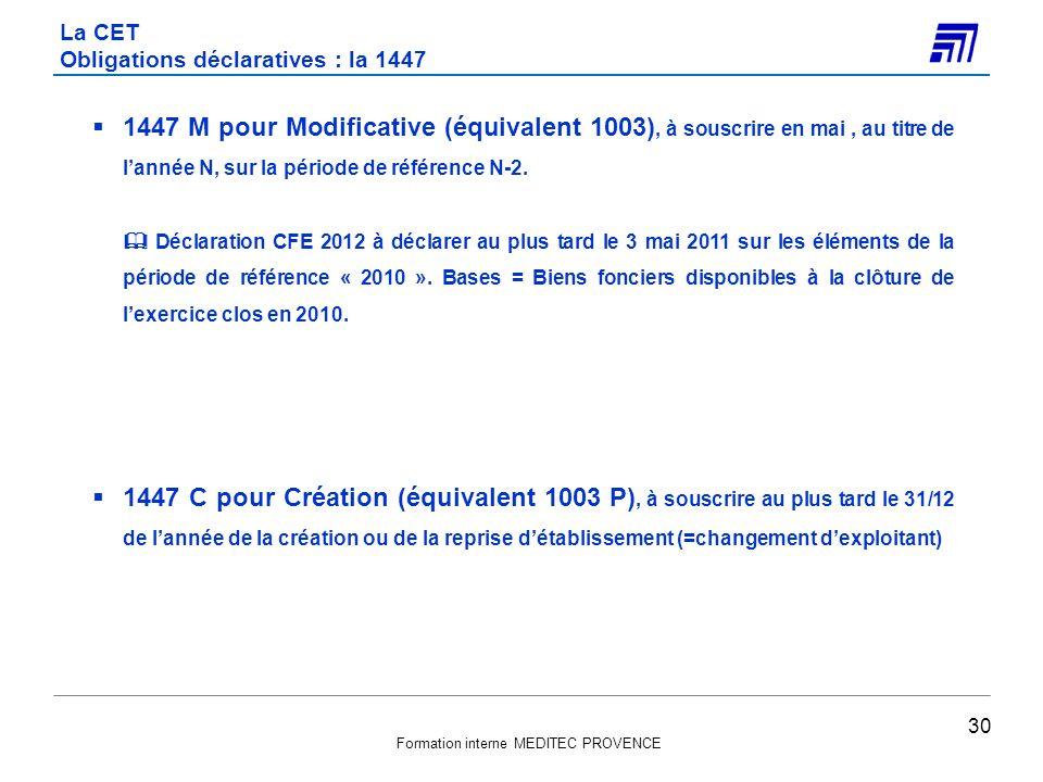 Formation interne MEDITEC PROVENCE 1447 M pour Modificative (équivalent 1003), à souscrire en mai, au titre de lannée N, sur la période de référence N