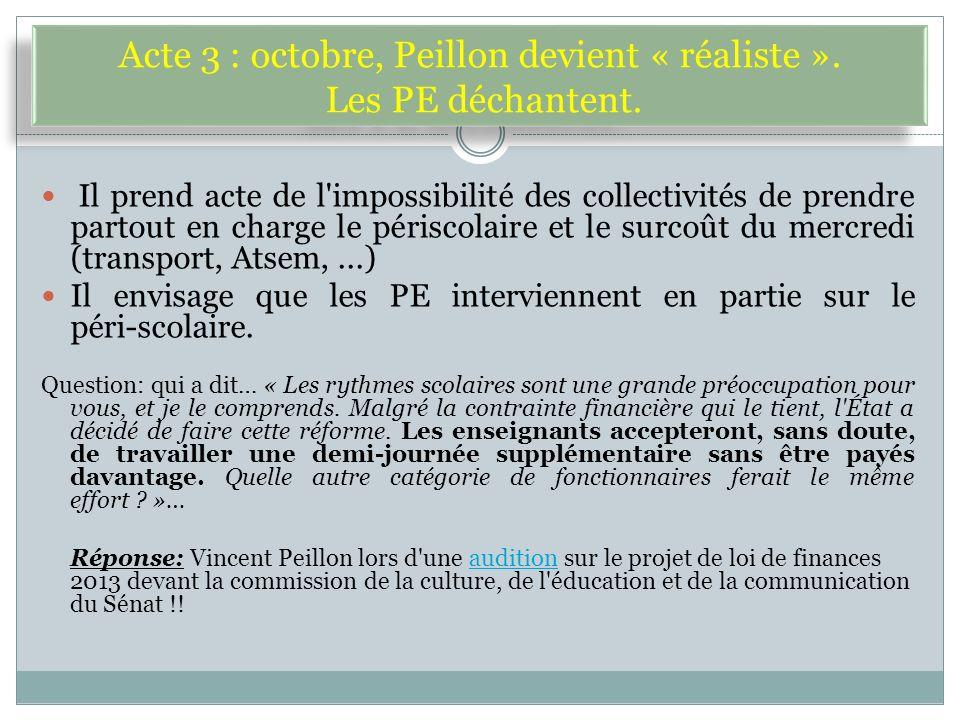 Acte 3 : octobre, Peillon devient « réaliste ». Les PE déchantent.