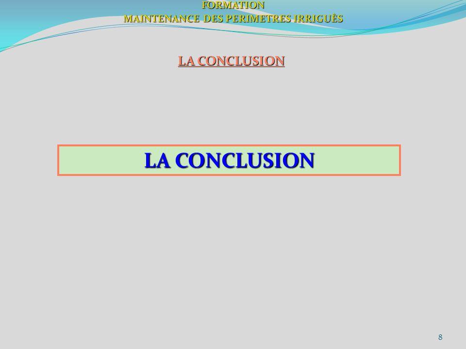 8FORMATION MAINTENANCE DES PERIMETRES IRRIGUÈS LA CONCLUSION