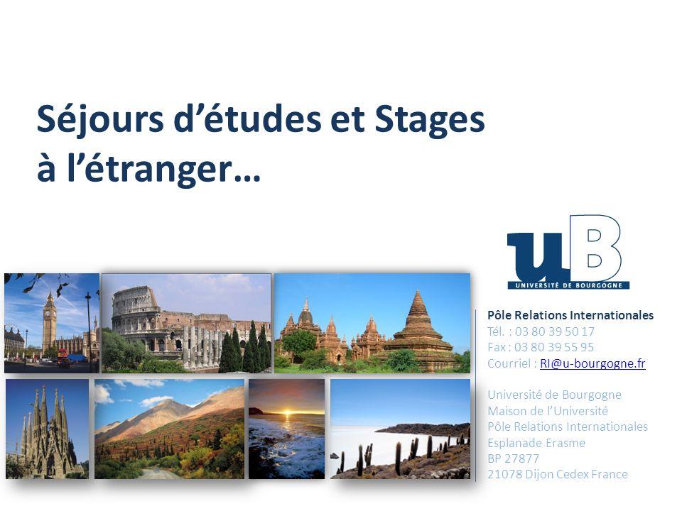 Les partenaires internationaux de l uB… Voir : http://aldan.u- bourgogne.fr/moveon/ moveonline/exchanges/ search.phphttp://aldan.u- bourgogne.fr/moveon/ moveonline/exchanges/ search.php