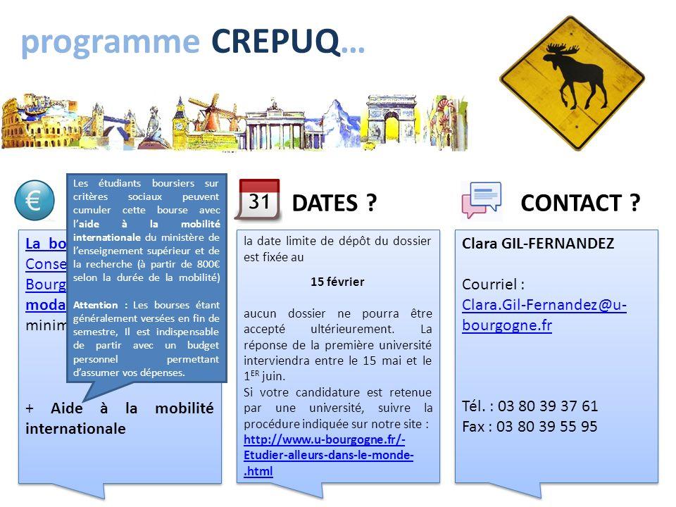 programme CREPUQ… La bourse de mobilité du Conseil régional de BourgogneLa bourse de mobilité du Conseil régional de Bourgogne et ses modalités de cal