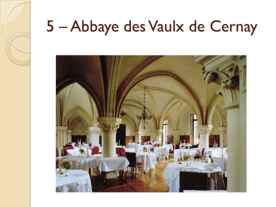 5 – Abbaye des Vaulx de Cernay