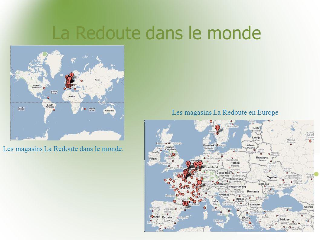 La Redoute dans le monde Les magasins La Redoute dans le monde. Les magasins La Redoute en Europe