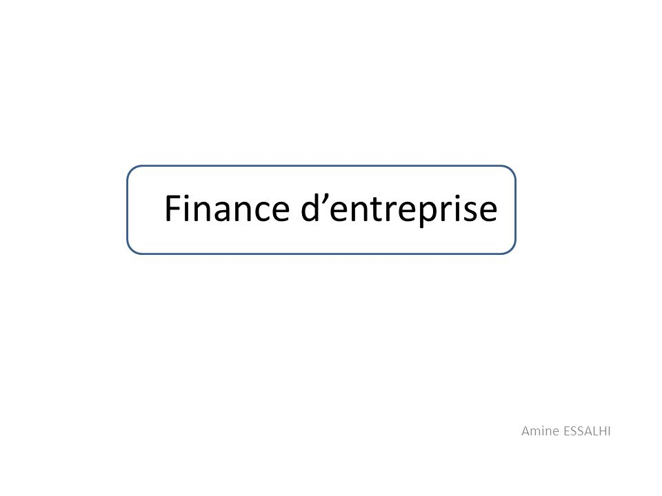 Finance dentreprise Amine ESSALHI