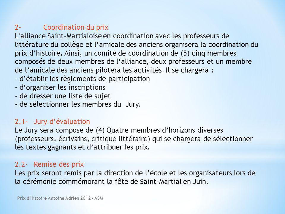 Prix d'Histoire Antoine Adrien 2012 - ASM 2-Coordination du prix Lalliance Saint-Martialoise en coordination avec les professeurs de littérature du co