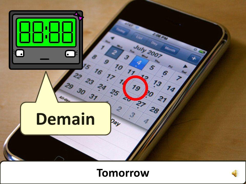 Tomorrow Demain