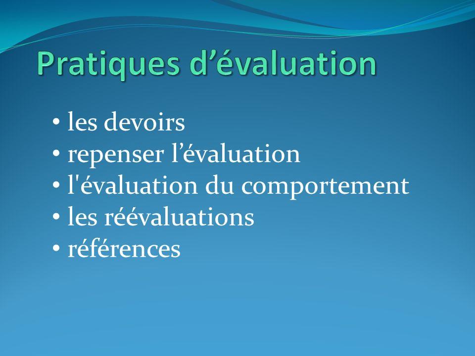 les devoirs repenser lévaluation l évaluation du comportement les réévaluations références