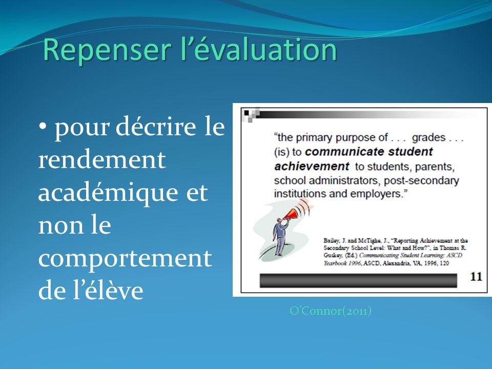 OConnor(2011) Repenser lévaluation pour décrire le rendement académique et non le comportement de lélève